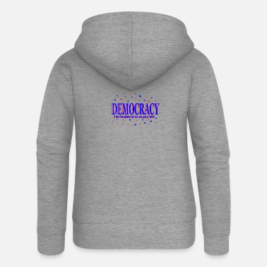 Democracy democracy - Women's Premium Zip Hoodie