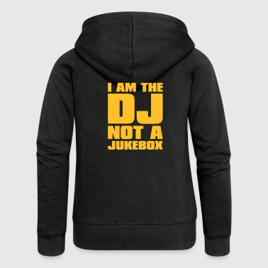 DJ - I am the DJ not a jukebox - Rozpinana bluza damska z kapturem Premium