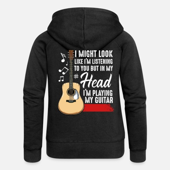 Guitarist Hoodies & Sweatshirts - Guitarist Statement Funny Sayings Gift Idea - Women's Premium Zip Hoodie black