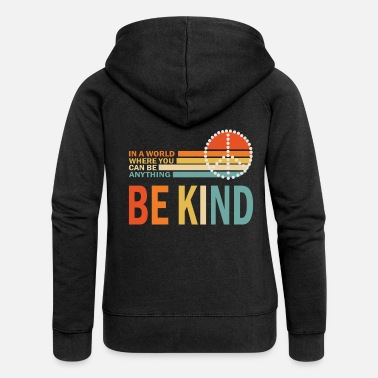 Kind Be Kind - Frauen Premium Kapuzenjacke