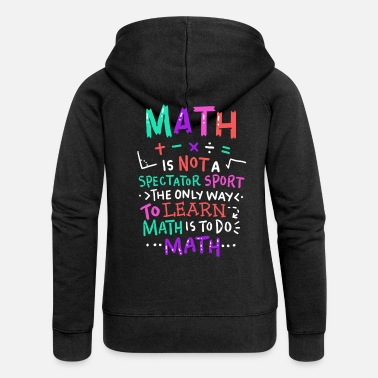 Maths math teacher - Women's Premium Zip Hoodie