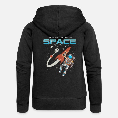 Outerspace Outerspace Astronaut Rocket Scientist Funny I - Women's Premium Zip Hoodie