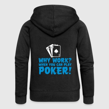 You can play poker - Women's Premium Hooded Jacket