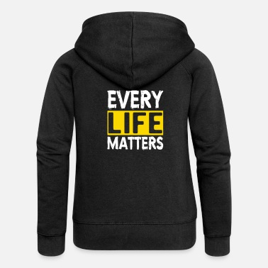 Suicidal Counselor Therapist MENTAL HEALTH AWARENESS: Every Life Matters - Women's Premium Zip Hoodie