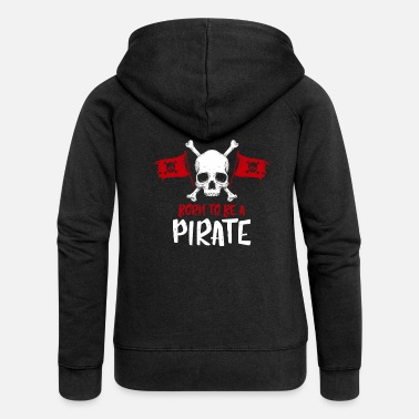 A Pirate pirate - Women's Premium Zip Hoodie