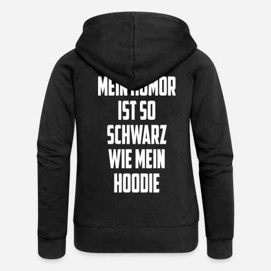 Schwarzer Premium Frauen Schwarzer KapuzenjackeSpreadshirt Humor TK1lcJF