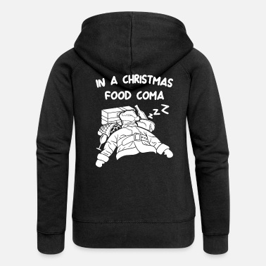 Präsentieren In a Christmas food coma - Women's Premium Zip Hoodie