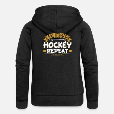 Hockey Spis Sleep Hockey Gentag Puck Grafik Fan - Premium hættejakke dame