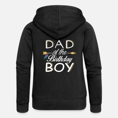 Birthday DAD of the BIRTHDAY BOY - Familien Design - Frauen Premium Kapuzenjacke