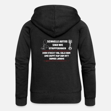 Cars Fast Cars Strippers - Funny Car Shirt - Women's Premium Zip Hoodie