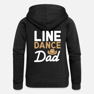Linedancing Line Dance Dad Linedancing Daddy Gift - Women's Premium Hooded Jacket