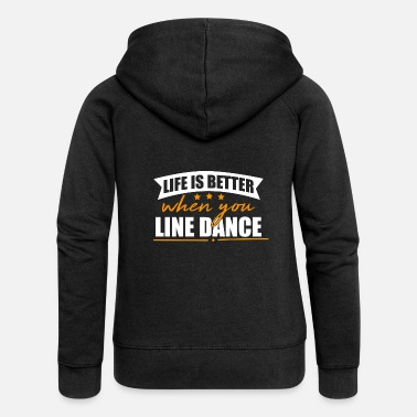 Line Dancing Life is better when you dance Lince - Women's Premium Hooded Jacket