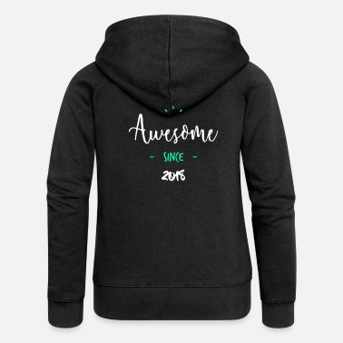Since Awesome since 2018 - - Premium luvjacka dam