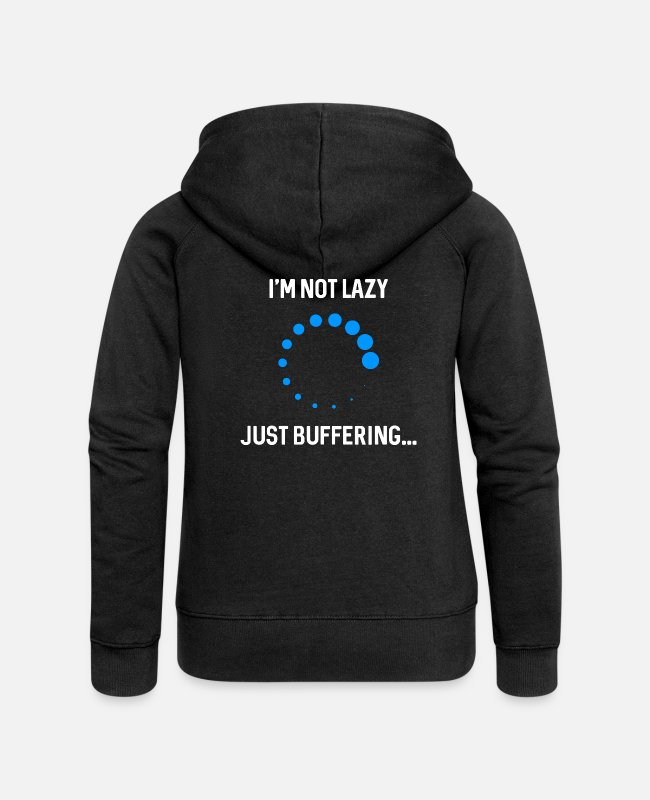 Tech Hoodies & Sweatshirts - Just buffering. - Women's Premium Zip Hoodie black
