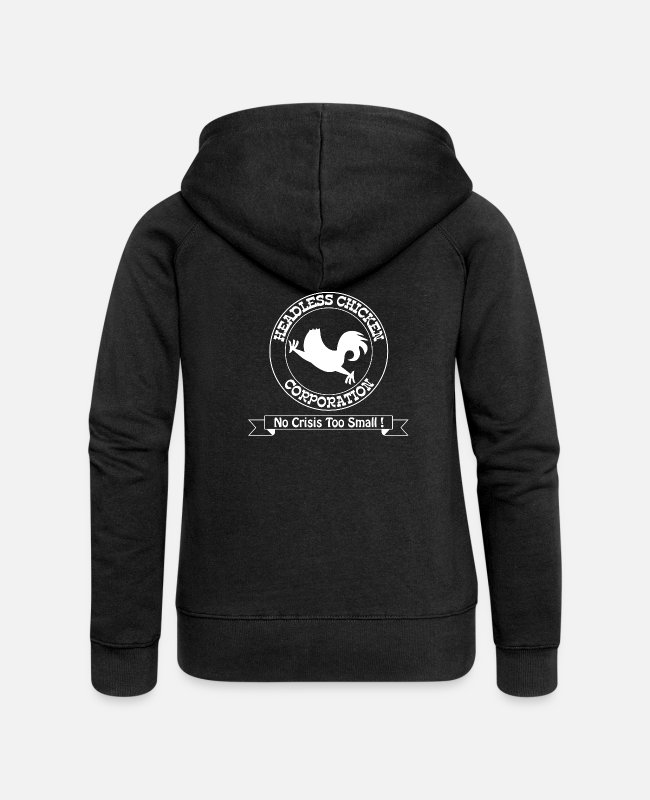 Chaos Hoodies & Sweatshirts - Funny – Headless Chicken Corporation - Women's Premium Zip Hoodie black