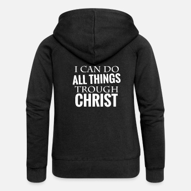 Bible bible verse Christ - Women's Premium Zip Hoodie