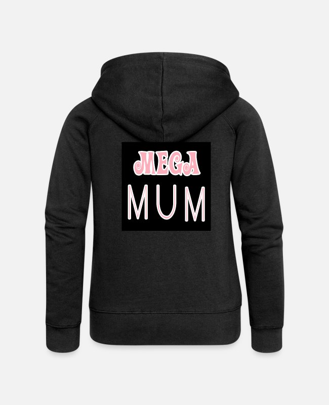 Superhero Hoodies & Sweatshirts - Mega, great mother - Women's Premium Zip Hoodie black