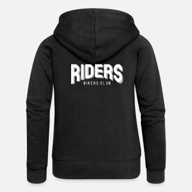 Motorcycle Club RIDERS Bikers Motorcycle Motorcycle Gift Club - Chaqueta con capucha premium mujer