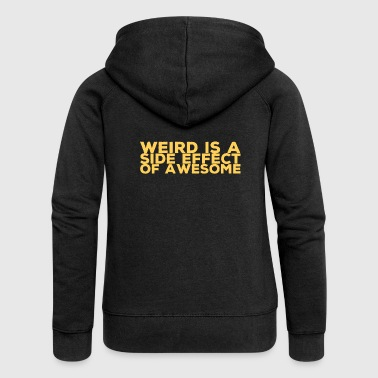 Weirdos are cool! - Women's Premium Hooded Jacket