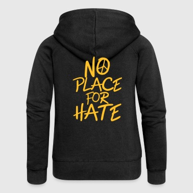Gegen Rassismus No Place for Hate - Anti War - Anti Racism - Frauen Premium Kapuzenjacke