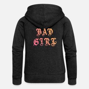 Fashion BAD GIRL - Chaqueta con capucha premium mujer