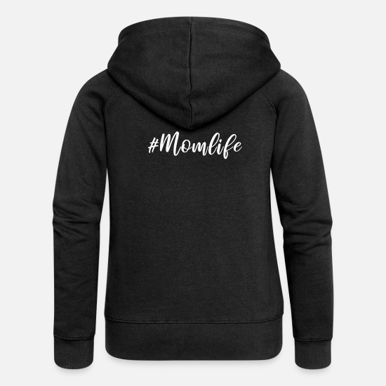 Mummy Hoodies & Sweatshirts - Momlife - Women's Premium Zip Hoodie black