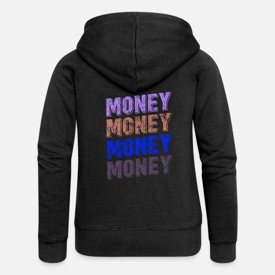 Rap Hoodies & Sweatshirts - Money Money Cash - Women's Premium Zip Hoodie black