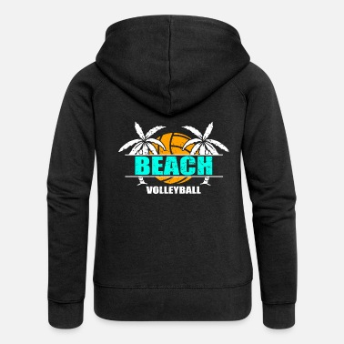 Beach Volleyball Beach volleyball beach volleyballer holiday - Women's Premium Zip Hoodie