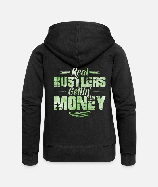 Rap Pullover & Hoodies - Hustle Hip Hop Rap Spruch Money - Frauen Premium Kapuzenjacke Schwarz