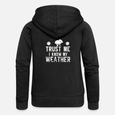 Weather Weather - Women's Premium Zip Hoodie