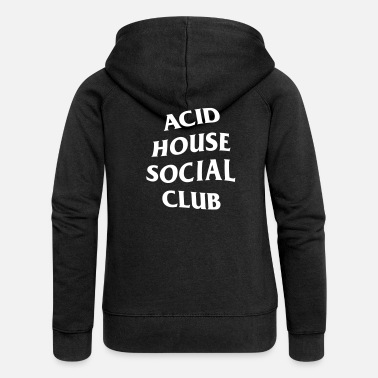 Acid House Acid House Social Club - Women's Premium Hooded Jacket