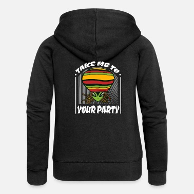 Sci-fi Take me to your party weed weed gift idea - Women's Premium Zip Hoodie