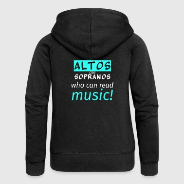 altos are sopranos who can read music - Women's Premium Hooded Jacket