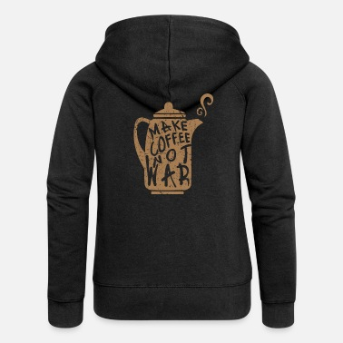 Espresso Make coffee not war - Frauen Premium Kapuzenjacke