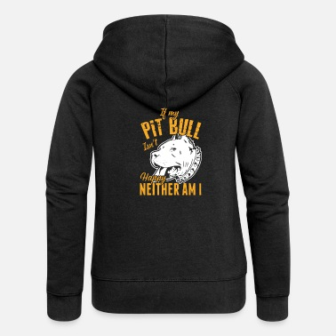 Fashion IF MY PIT BULL - Women's Premium Zip Hoodie