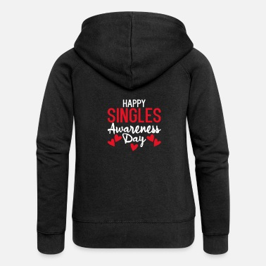 Liebhaber Happy Singles Awareness Day Anti-Valentine's Day - Frauen Premium Kapuzenjacke