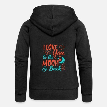 I Love I Love You To The Moon and back - Women's Premium Zip Hoodie