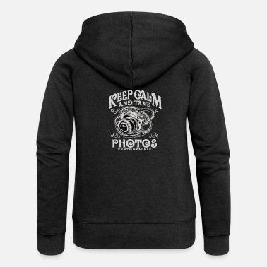 Keep Calm And Take Photos - Frauen Premium Kapuzenjacke