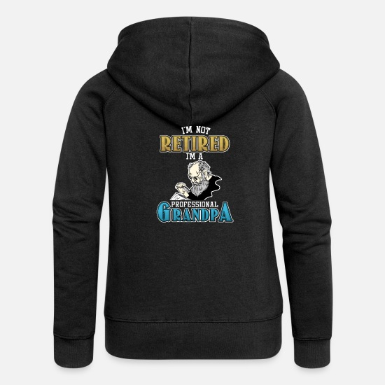 Retirement Hoodies & Sweatshirts - Retired Grandpa - Women's Premium Zip Hoodie black