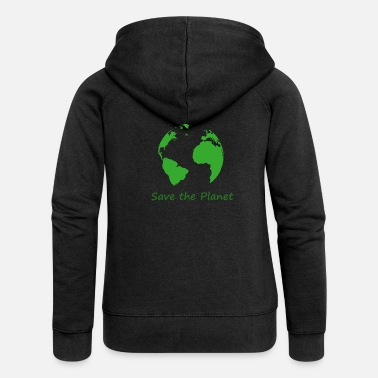 Save The Planet Save the planet - Women's Premium Hooded Jacket