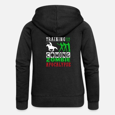 Training Zombie Apocalypse Horse Riding Cowboy - Women's Premium Zip Hoodie