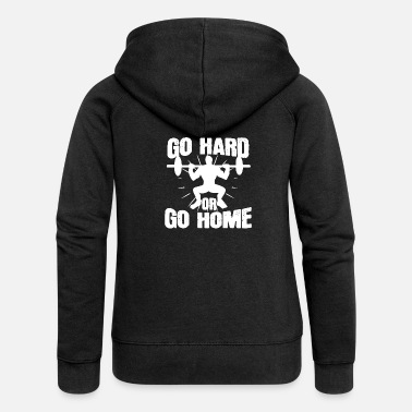 Hard Cool Go Hard of Go Home Weight Trainer of Weight L - Vrouwen zip hoodie