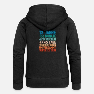 Birthday present For 13 year old 13th birthday - Women's Premium Zip Hoodie