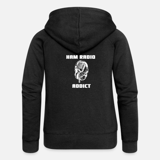 Antenna Hoodies & Sweatshirts - Ham Radio Addict Amateur Radio Operator Antenna - Women's Premium Zip Hoodie black
