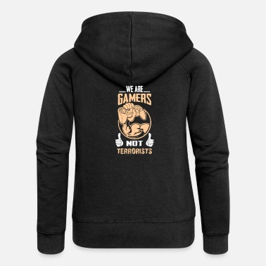 Terrorist We are gamers - Women's Premium Zip Hoodie
