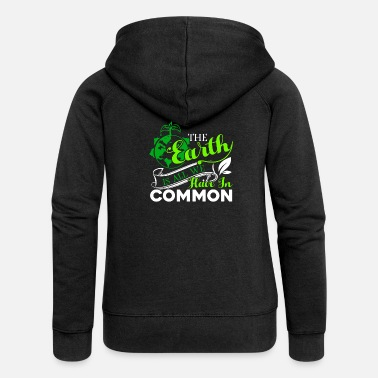 Earth Day Earth Day The Earth Is All We Have - Women's Premium Zip Hoodie