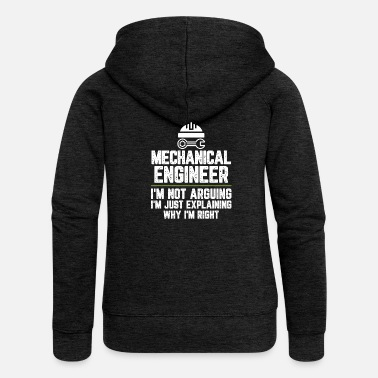 Office Mechanical engineer I'm Not Arguing I'm Just - Women's Premium Zip Hoodie