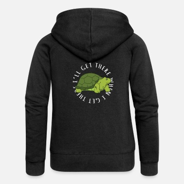 Ill Turtle Gift - I'll Get There, When I Get There - Frauen Premium Kapuzenjacke