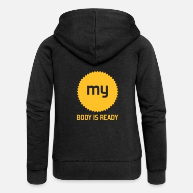 body is ready - Women's Premium Zip Hoodie