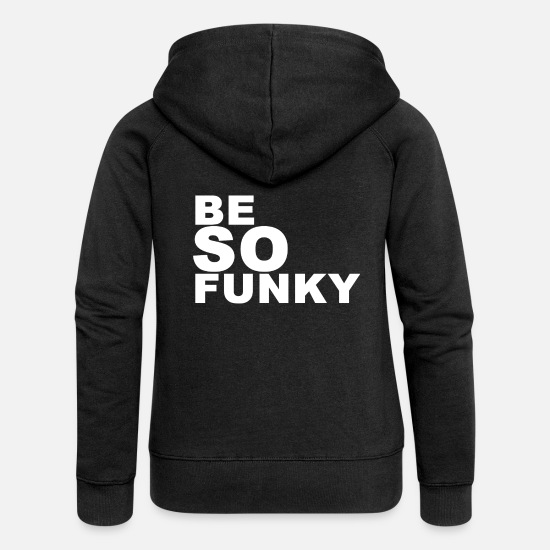 Girls Hoodies & Sweatshirts - be Funky (Be so funky) - Women's Premium Zip Hoodie black